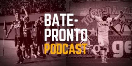 Podcast #64: Tudo certo (nos times) na Bahia? Será que agora vai?