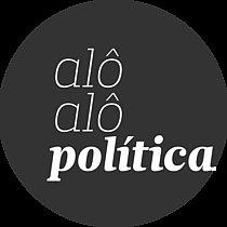 Alô Alô Política