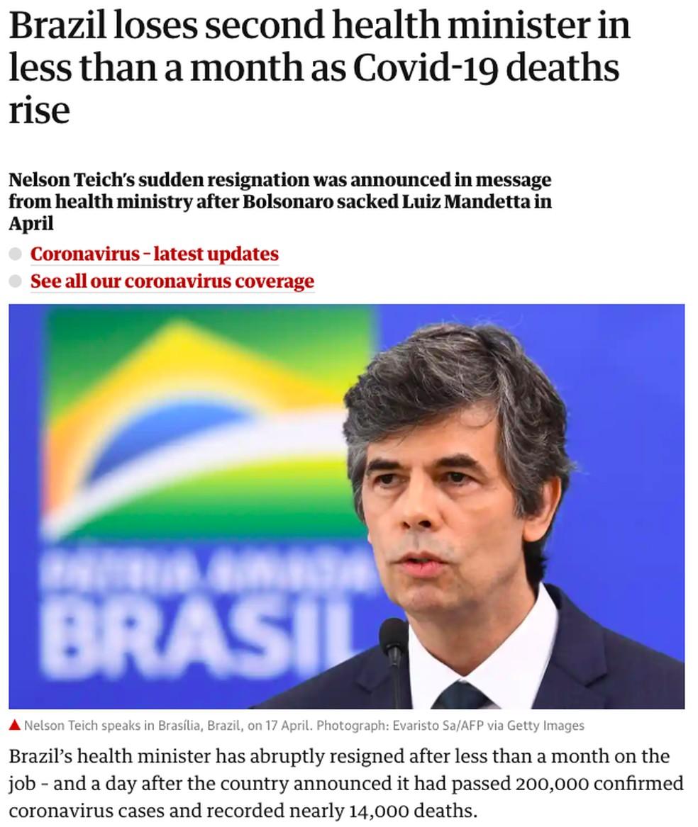 The Guardian: O jornal britânico lembrou que Teich discordou do presidente e destacou que o Brasil já ultrapassou em número de casos a França e a Alemanha