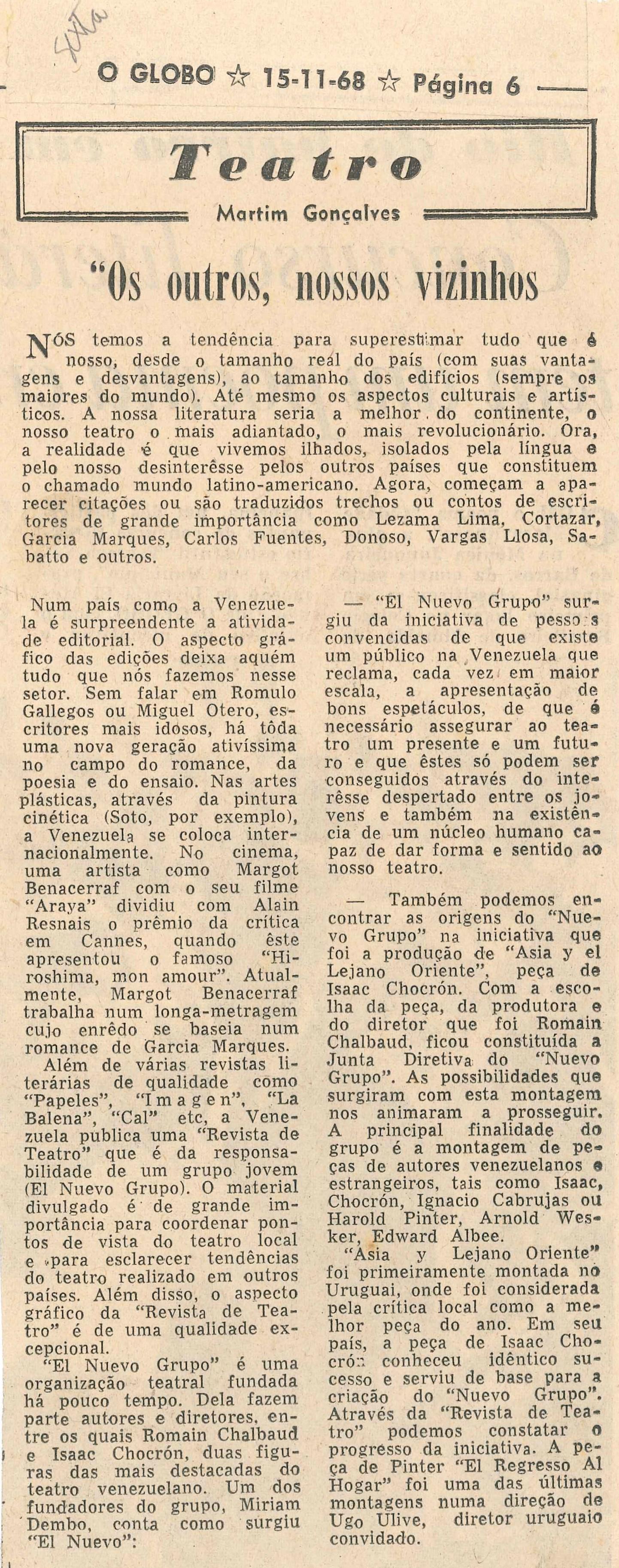Martim Gonçalves foi, durante seis anos, o crítico de teatro do Jornal O Globo