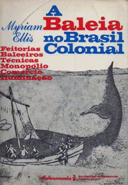 Livro  de 1958 traça um panorama da pesca das baleias no país durante o Brasil Colônia